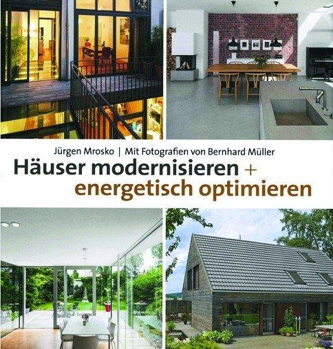 Hauser Modernisieren Energetisch Optimieren Von Jurgen Mrosko
